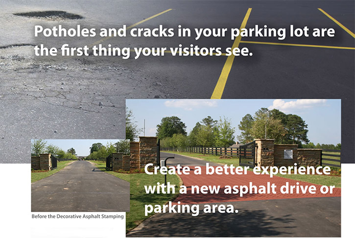 Potholes and cracks in your parking lot are the first thing your visitors see. Create a better experience with a new asphalt driveway or parking lot area.